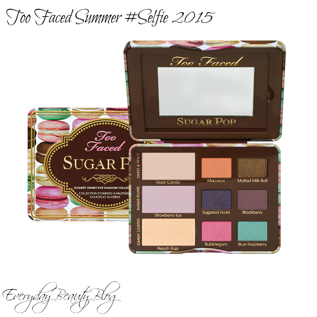 too faced sugarpop ebblog
