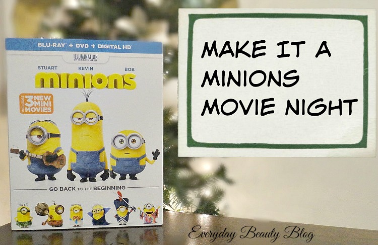 minions movie night everyday beauty blog